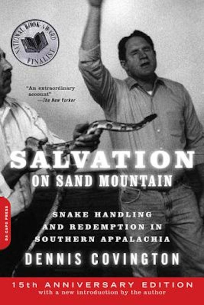 Salvation on Sand Mountain: Snake Handling and Redemption in Southern Appalachia, Paperback