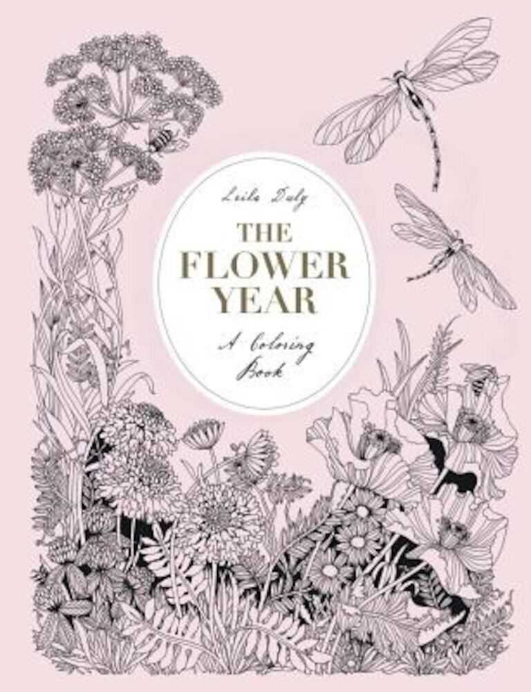 The Flower Year: A Coloring Book, Hardcover