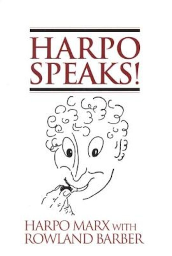 Harpo Speaks!, Paperback