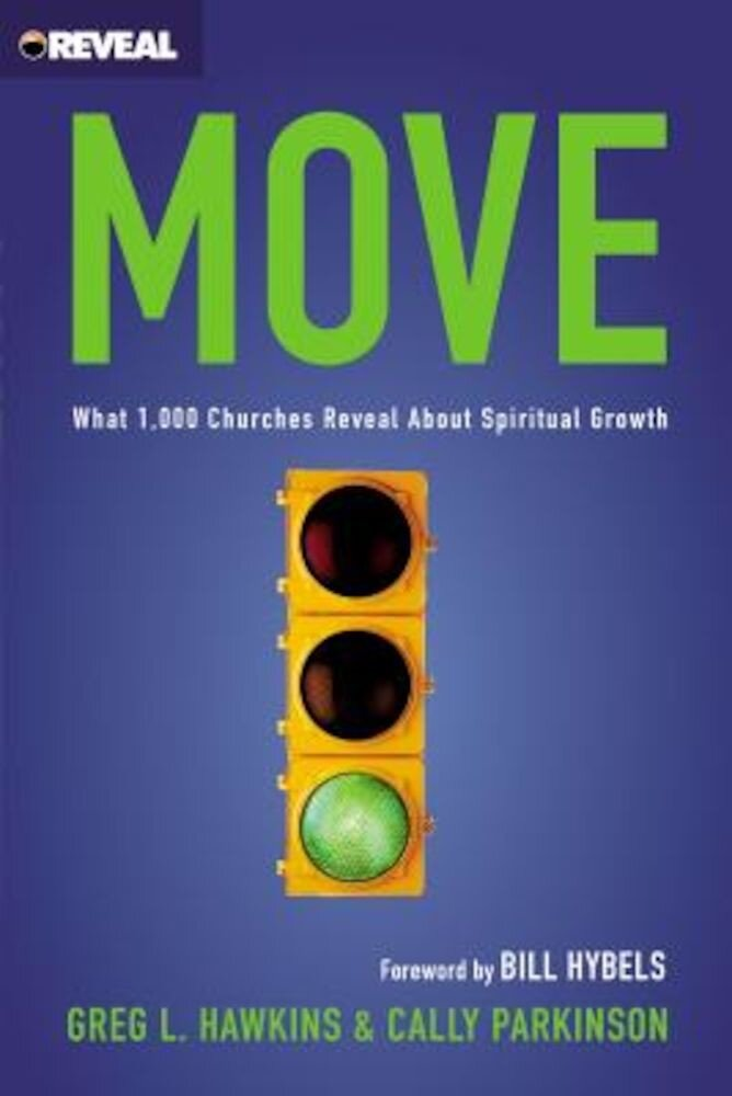 Move: What 1,000 Churches Reveal about Spiritual Growth, Paperback