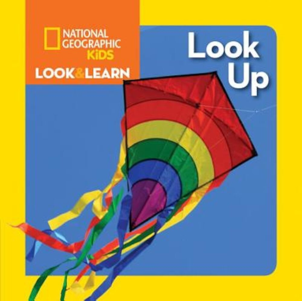 National Geographic Kids Look and Learn: Look Up, Hardcover