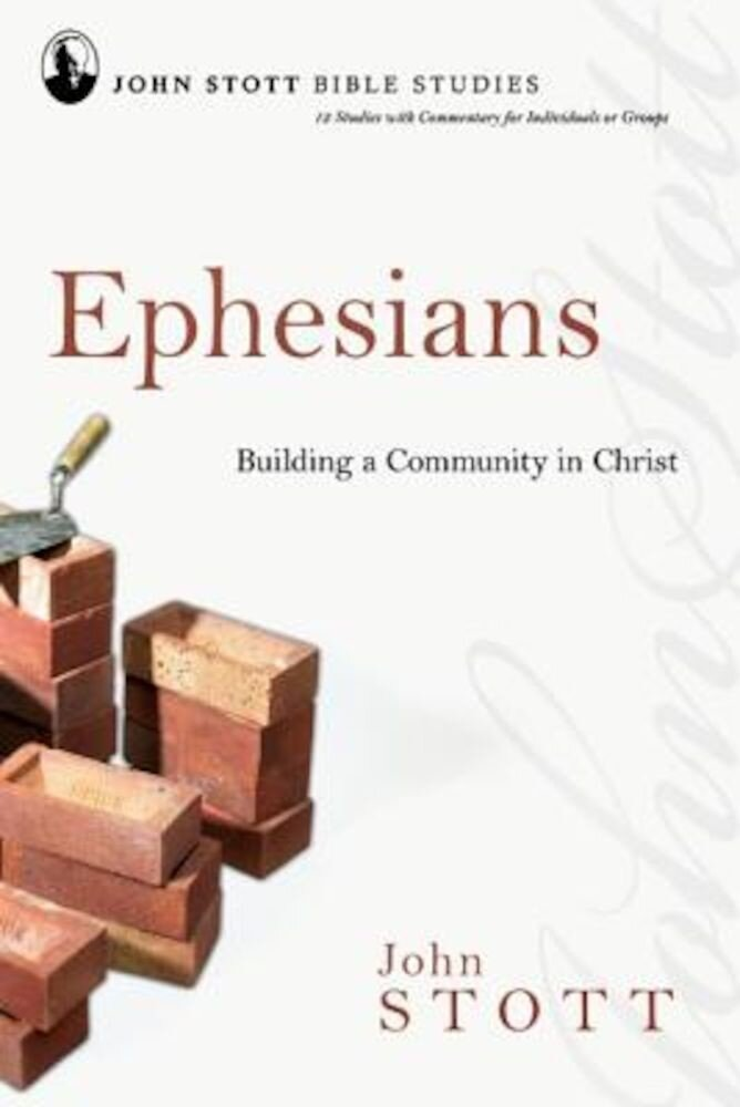 Ephesians: Building a Community in Christ, Paperback