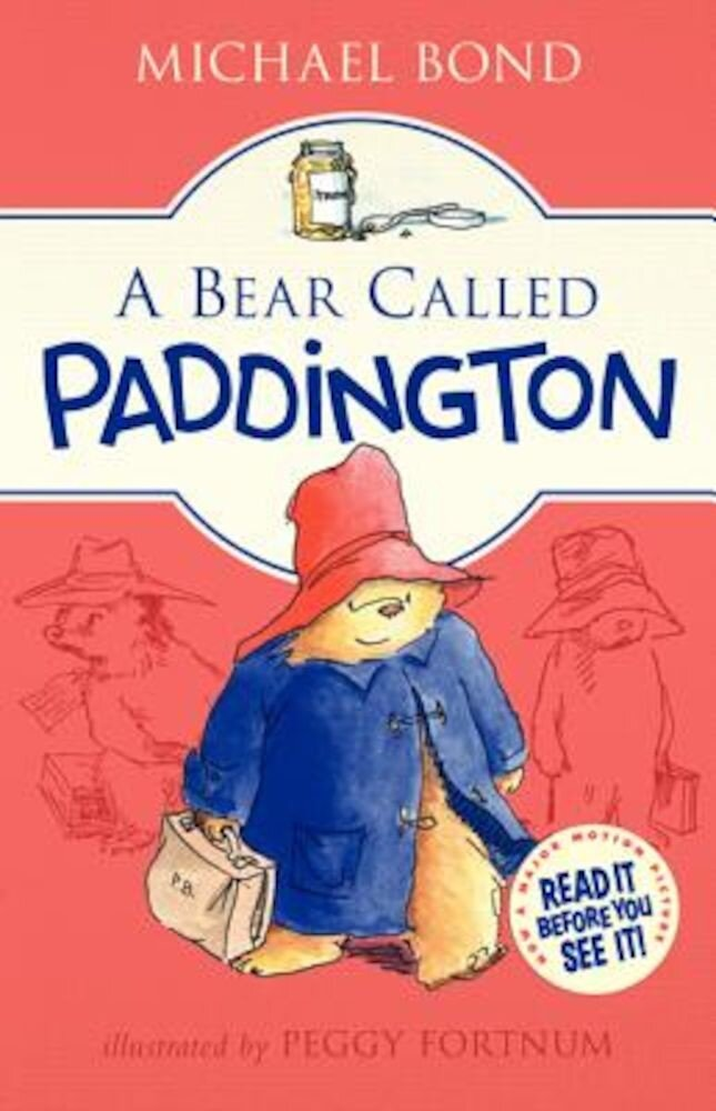 A Bear Called Paddington, Hardcover
