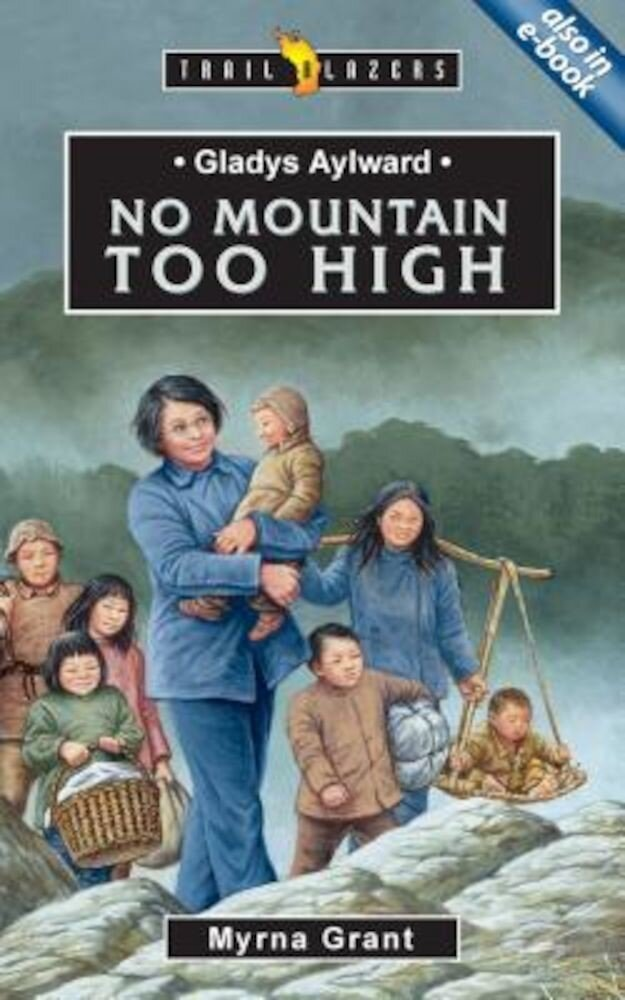 Gladys Aylward: No Mountain Too High, Paperback