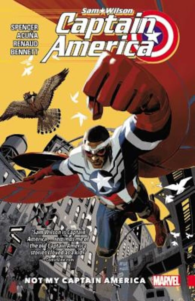 Captain America: Sam Wilson Vol. 1: Not My Captain America, Paperback