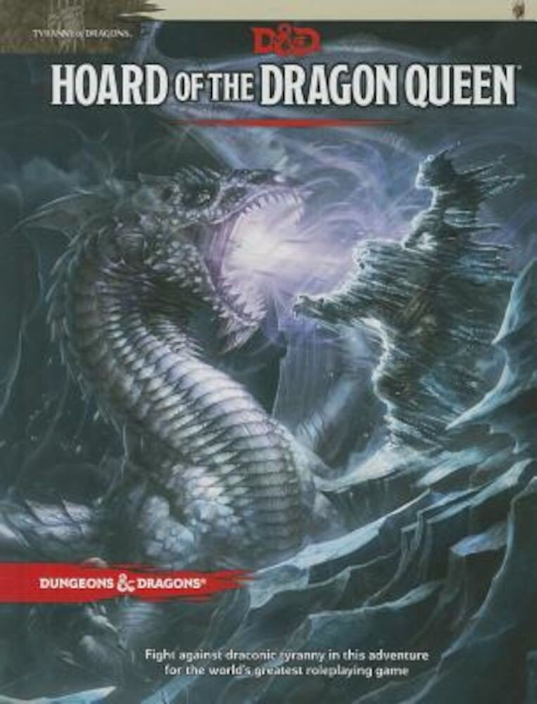 Hoard of the Dragon Queen: Tyranny of Dragons, Hardcover