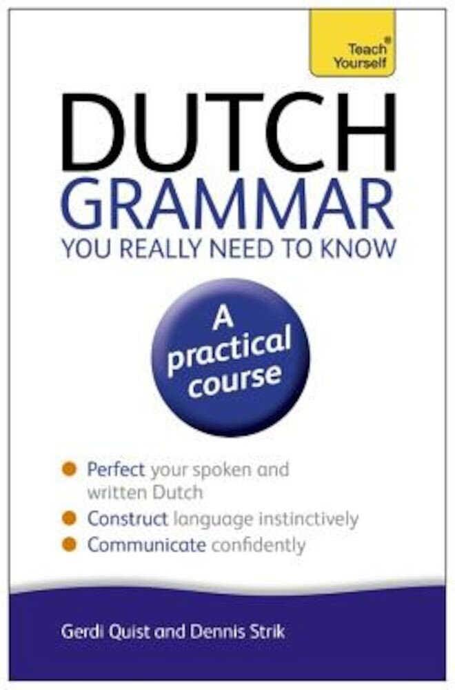 Dutch Grammar You Really Need to Know, Paperback