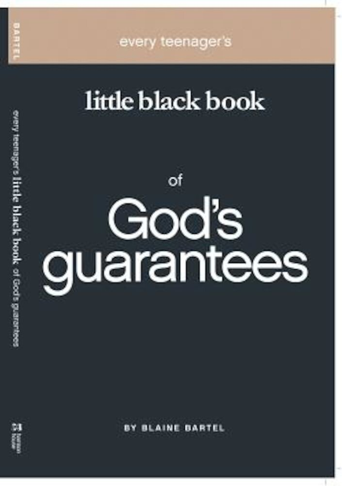 Every Teenager's Little Black Book on God's Guarantees, Paperback