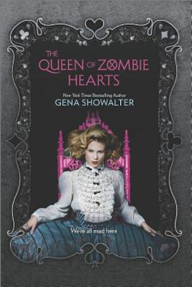 The Queen of Zombie Hearts, Hardcover