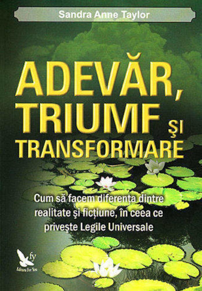 Coperta Carte Adevar, triumf si transformare