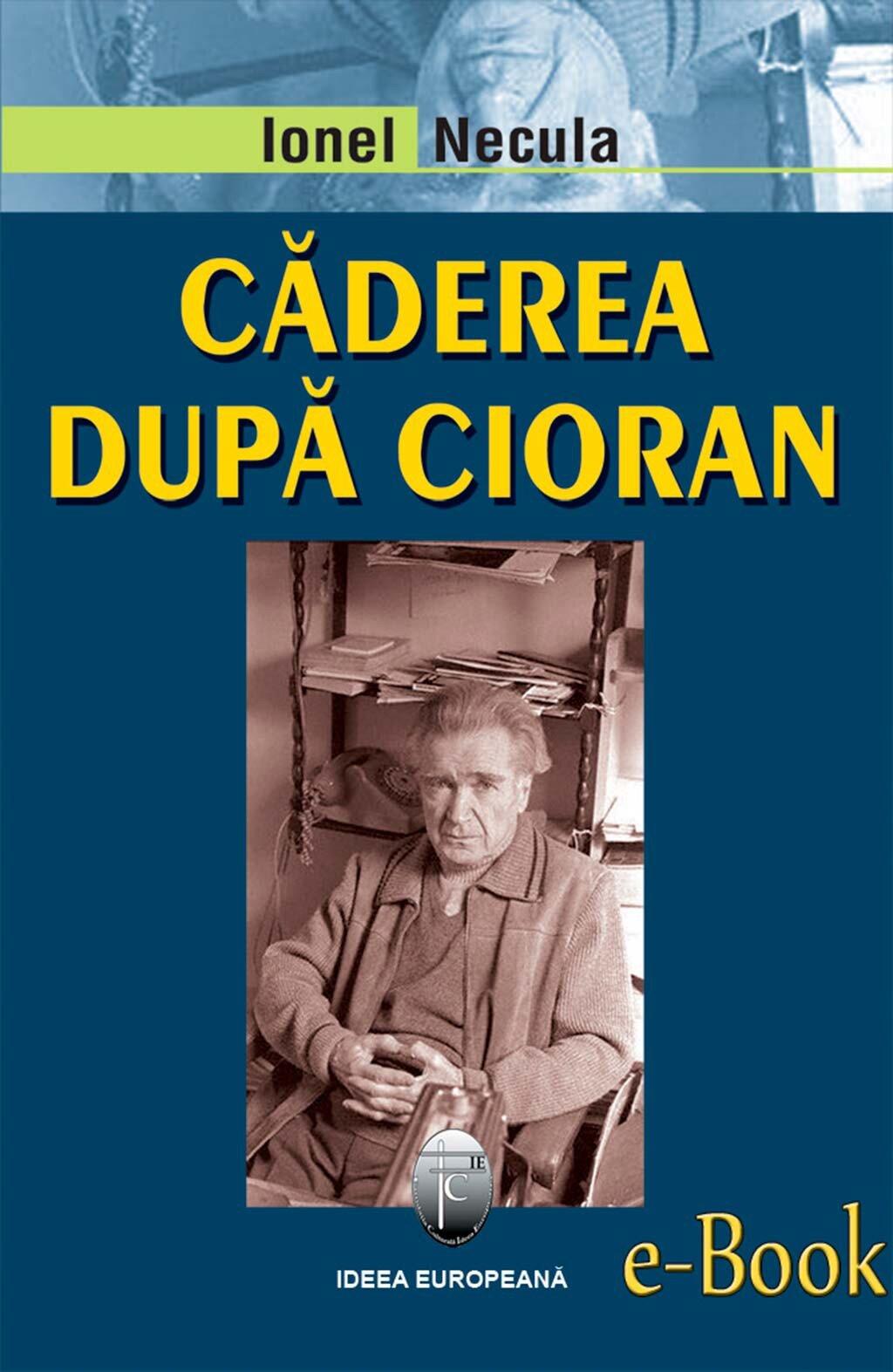 Caderea dupa Cioran (eBook)