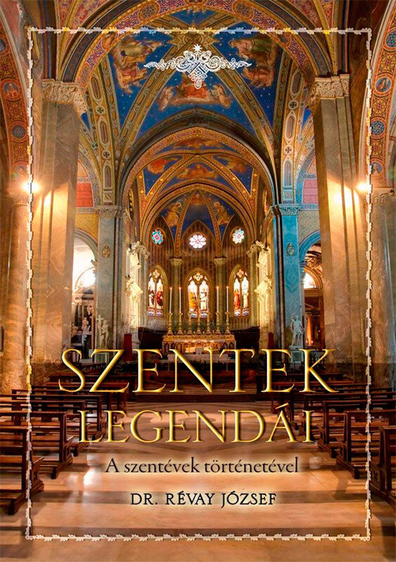 Szentek legendai (eBook)