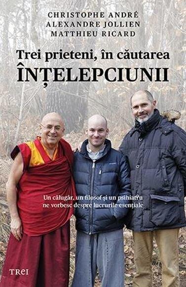 Coperta Carte Trei prieteni, in cautarea intelepciunii