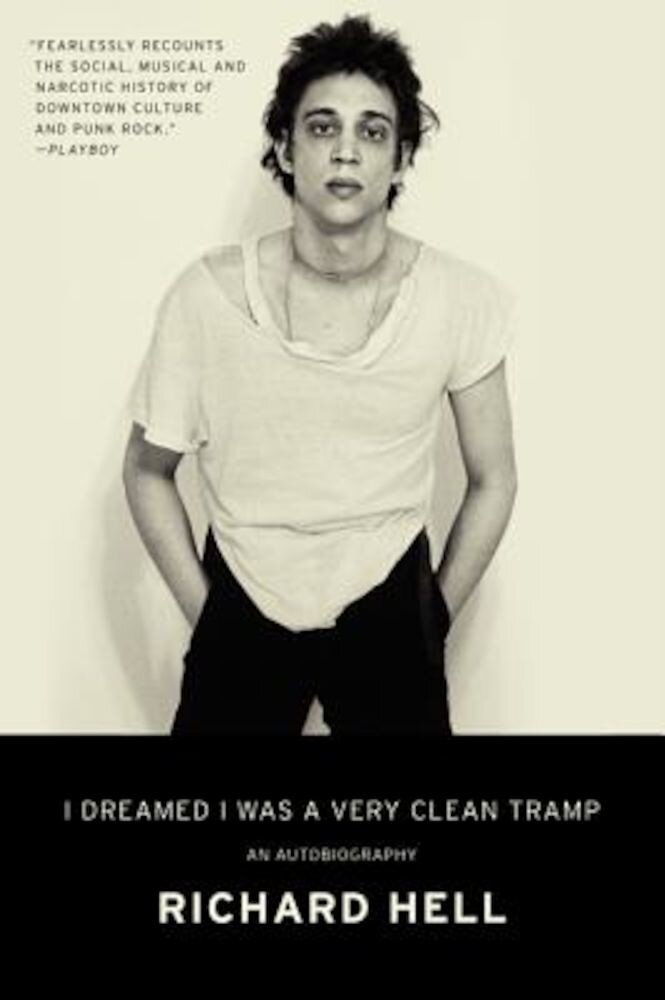 I Dreamed I Was a Very Clean Tramp: An Autobiography, Paperback