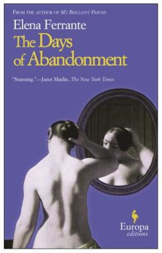 The Days of Abandonment, Paperback