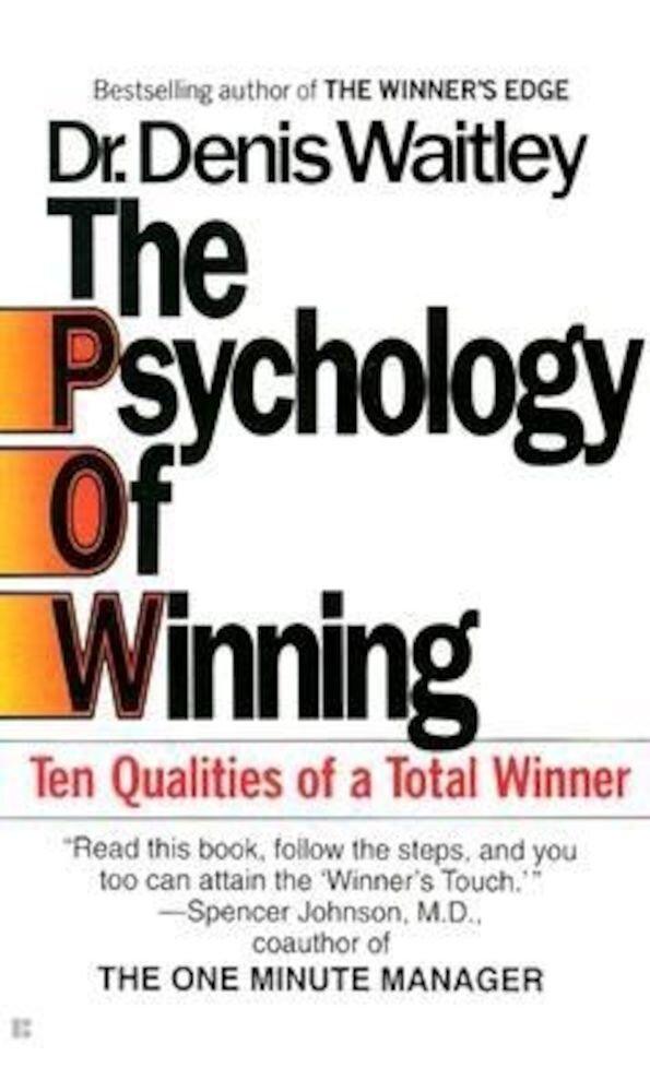 The Psychology of Winning: Ten Qualities of a Total Winner, Paperback