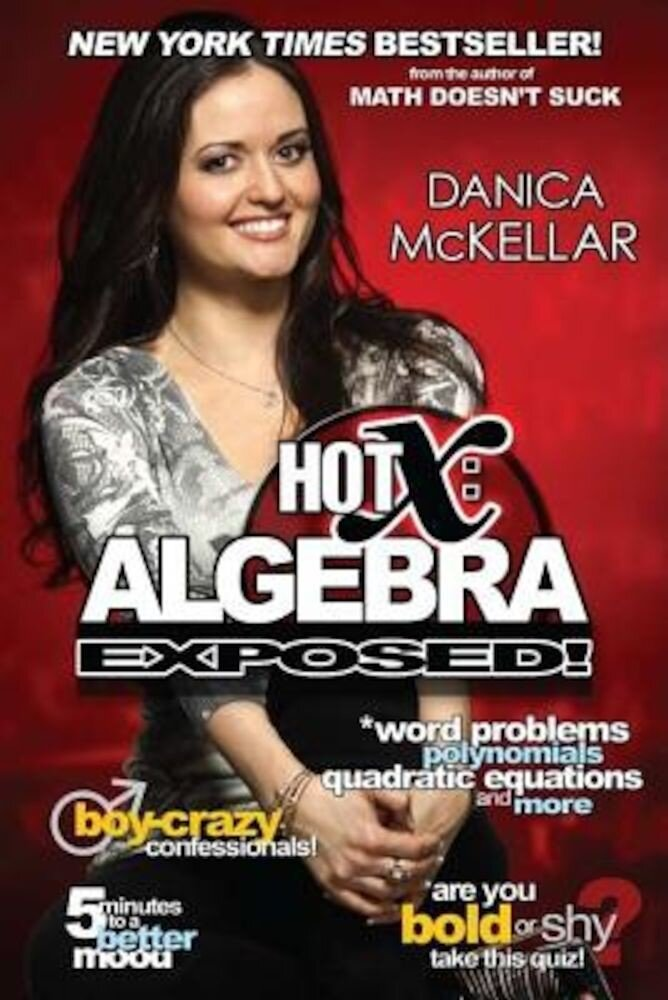 Hot X: Algebra Exposed!, Paperback