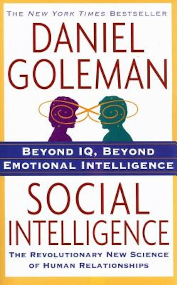 Social Intelligence: The New Science of Human Relationships, Paperback