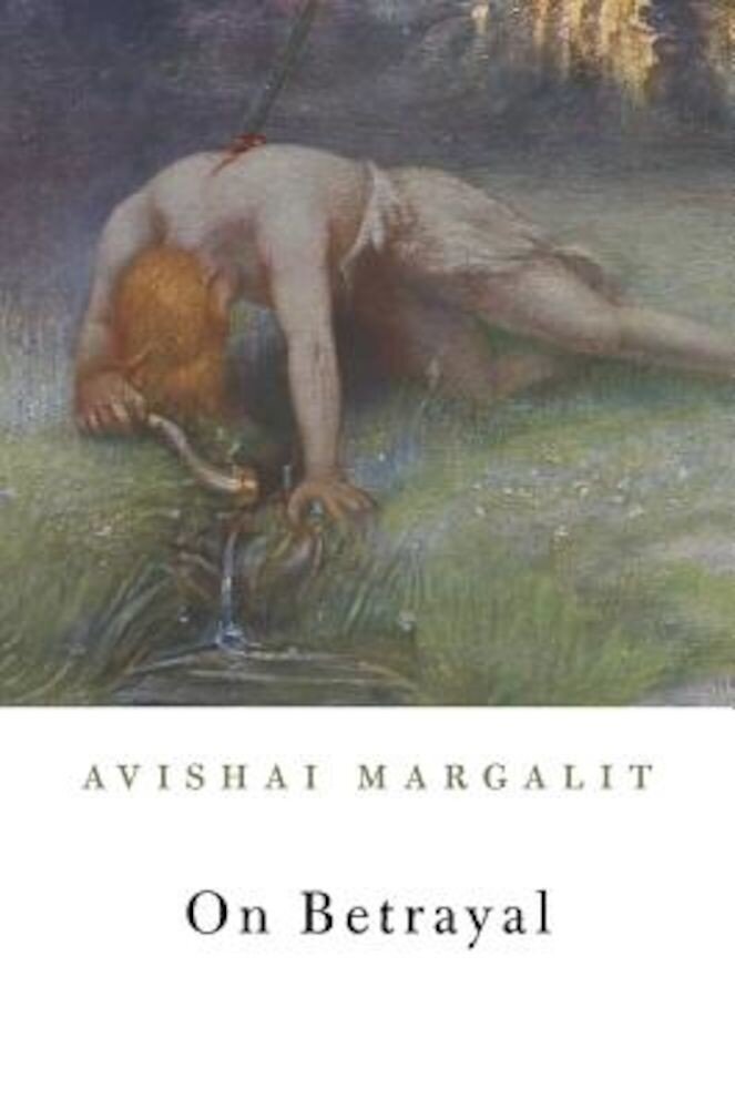 On Betrayal, Hardcover