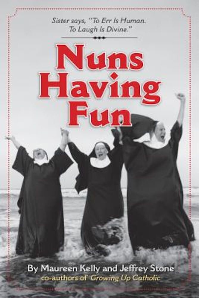 Nuns Having Fun, Paperback