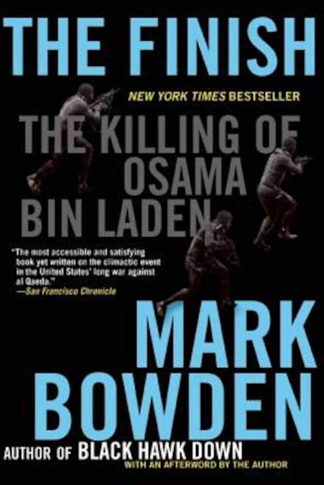 The Finish: The Killing of Osama Bin Laden, Paperback