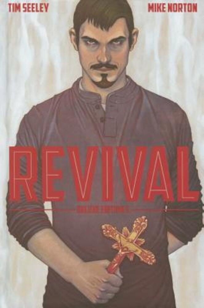 Revival Deluxe Collection, Volume 3, Hardcover