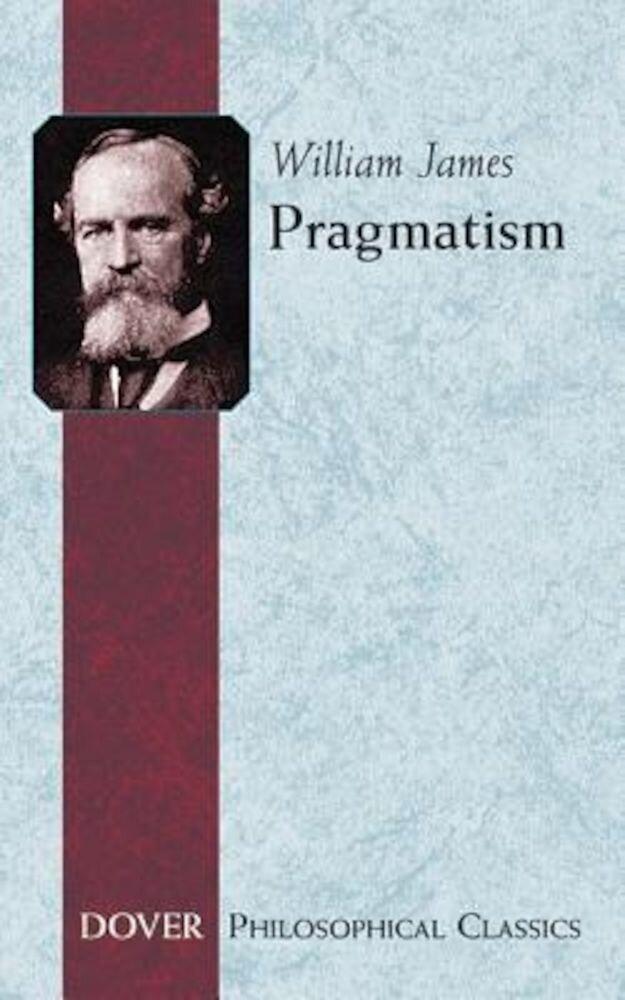 Pragmatism, Paperback