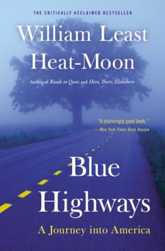 Blue Highways: A Journey Into America, Paperback