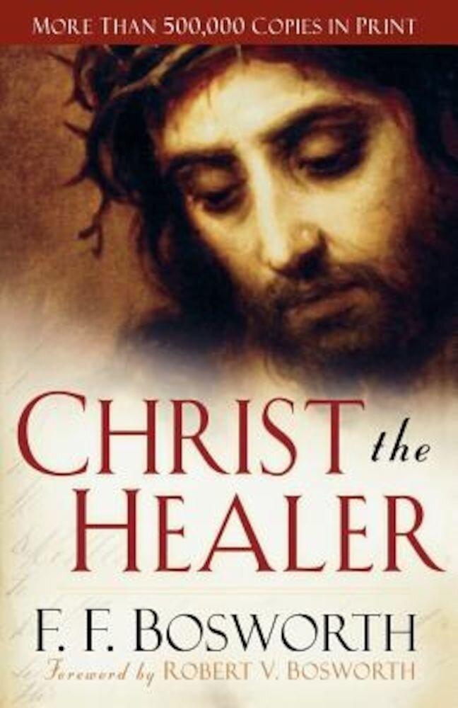 Christ the Healer, Paperback