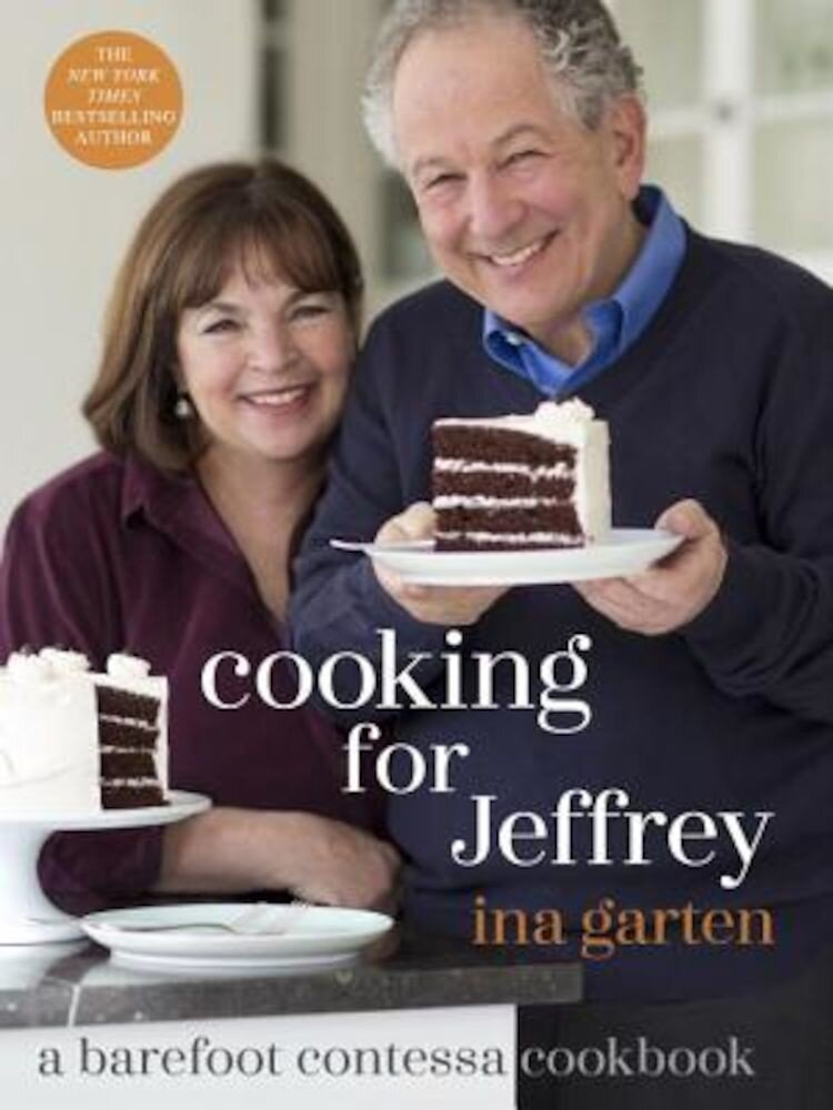Cooking for Jeffrey: A Barefoot Contessa Cookbook, Hardcover