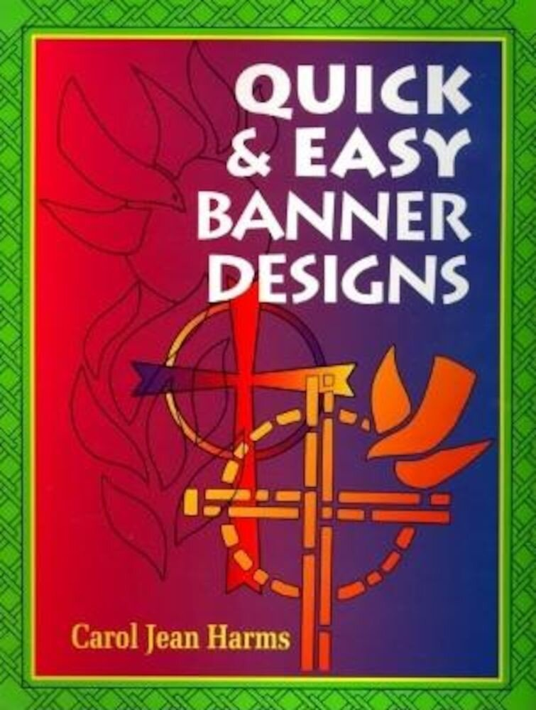 Quick and Easy Banner Designs, Paperback