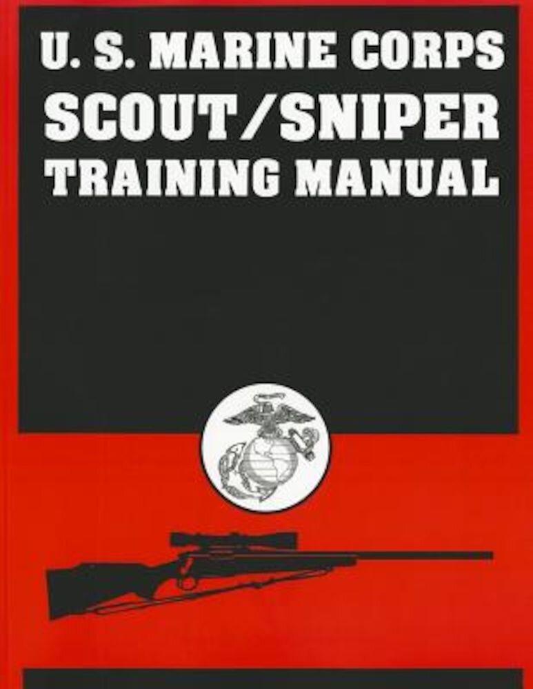 U.S. Marine Corps Scout/Sniper Training Manual, Paperback