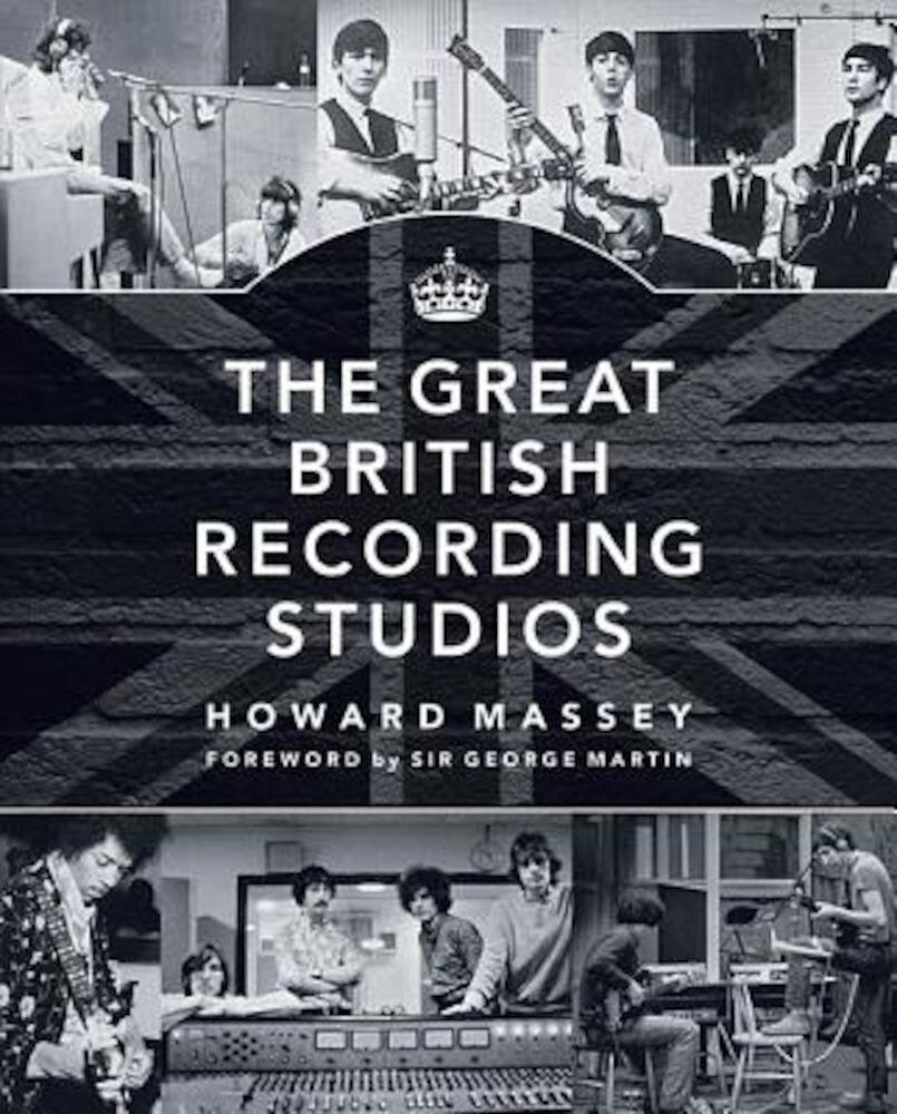 The Great British Recording Studios, Hardcover