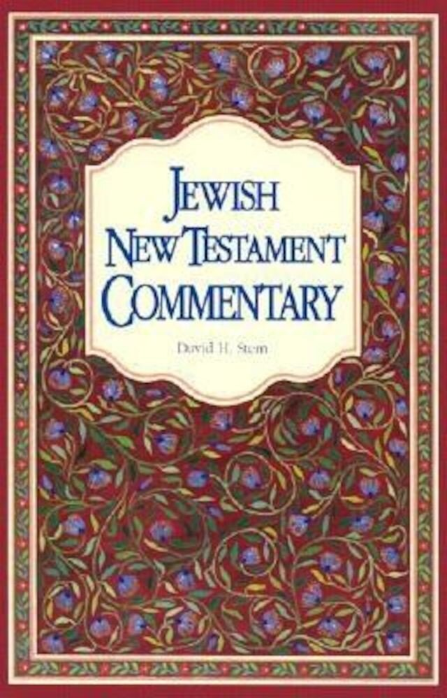 Jewish New Testament Commentary: A Companion Volume to the Jewish New Testament, Paperback