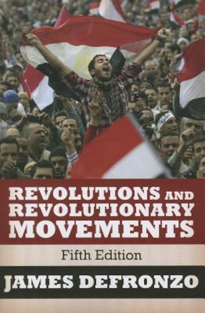 Revolutions and Revolutionary Movements, Paperback