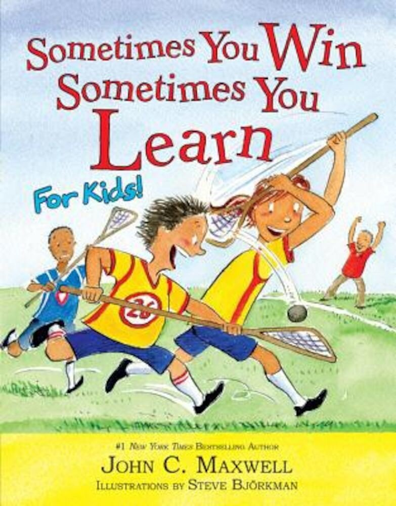 Sometimes You Win--Sometimes You Learn for Kids, Hardcover