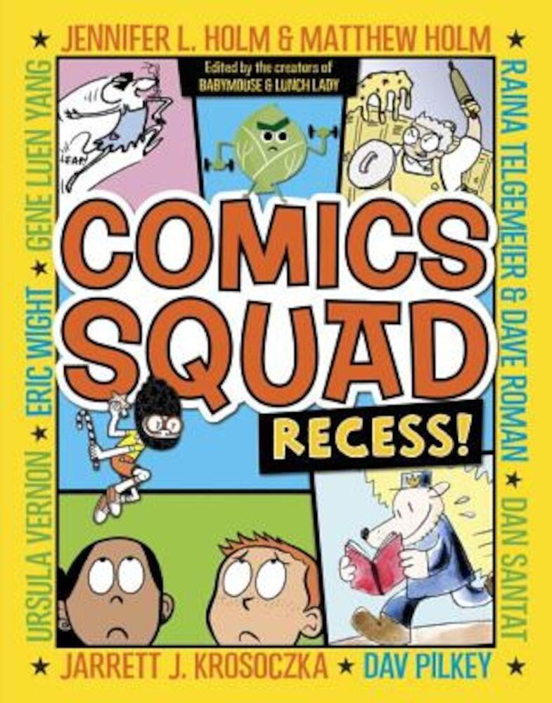 Comics Squad: Recess!, Paperback