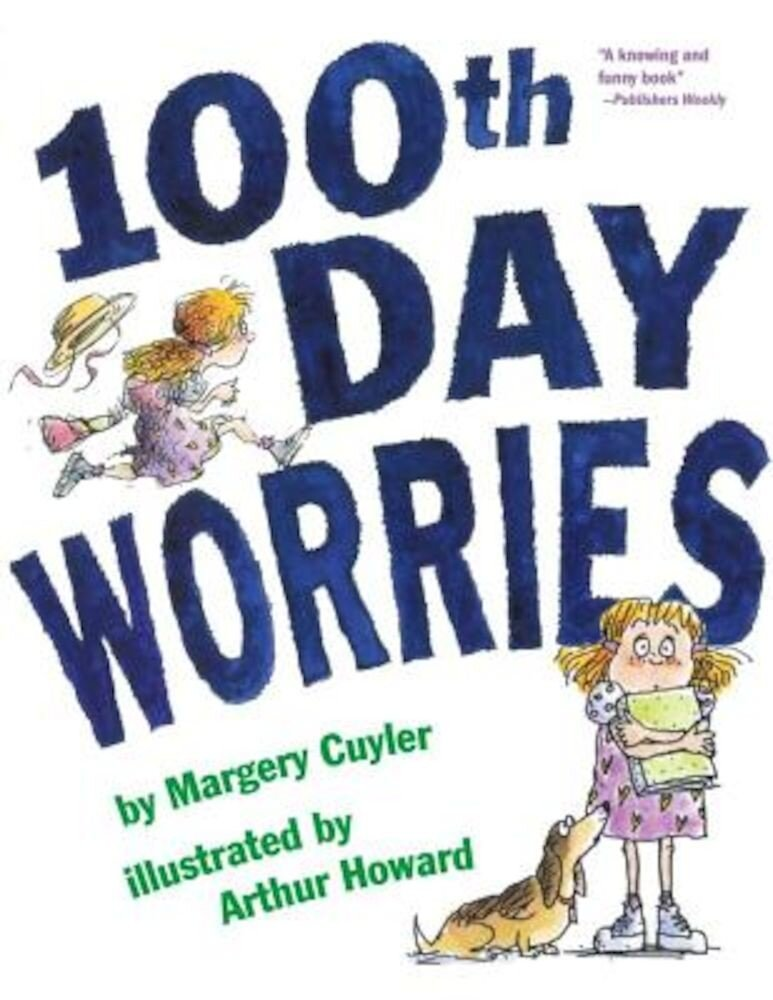 100th Day Worries, Paperback