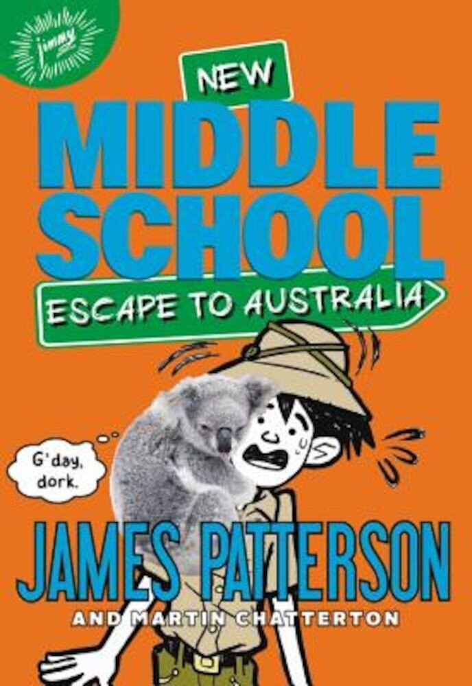 Middle School: Escape to Australia, Hardcover