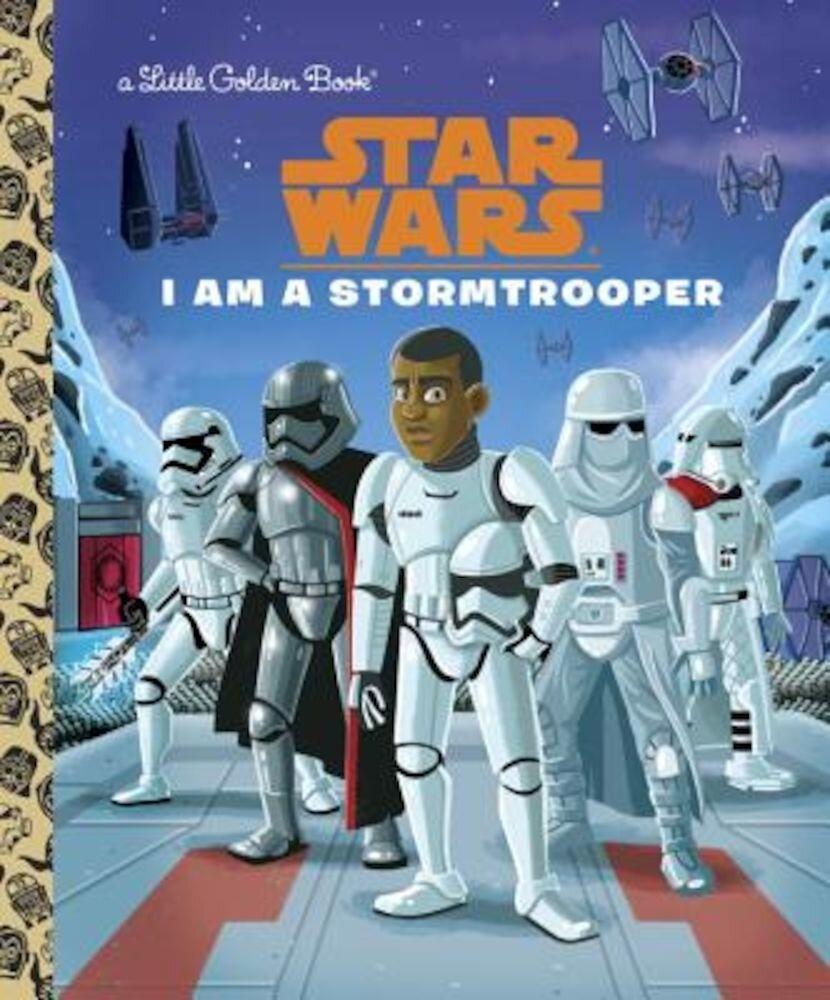 I Am a Stormtrooper (Star Wars), Hardcover