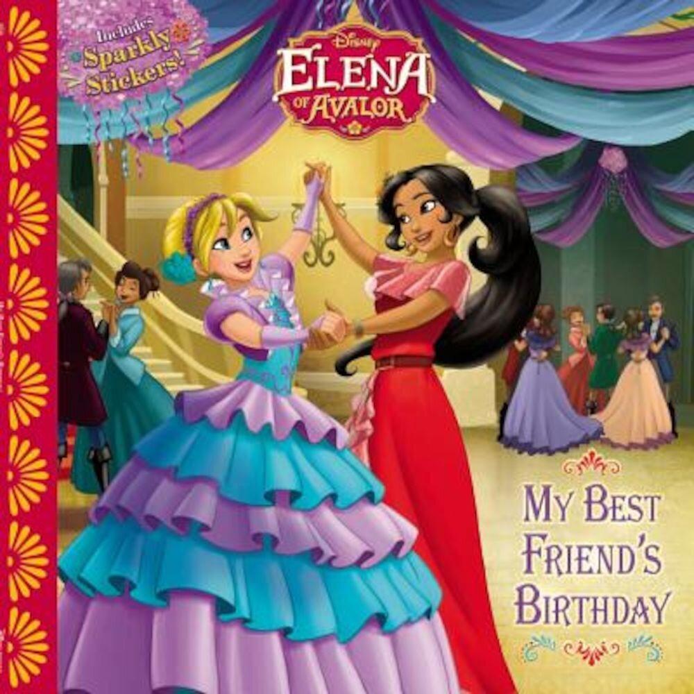 Elena of Avalor: My Best Friend's Birthday, Paperback