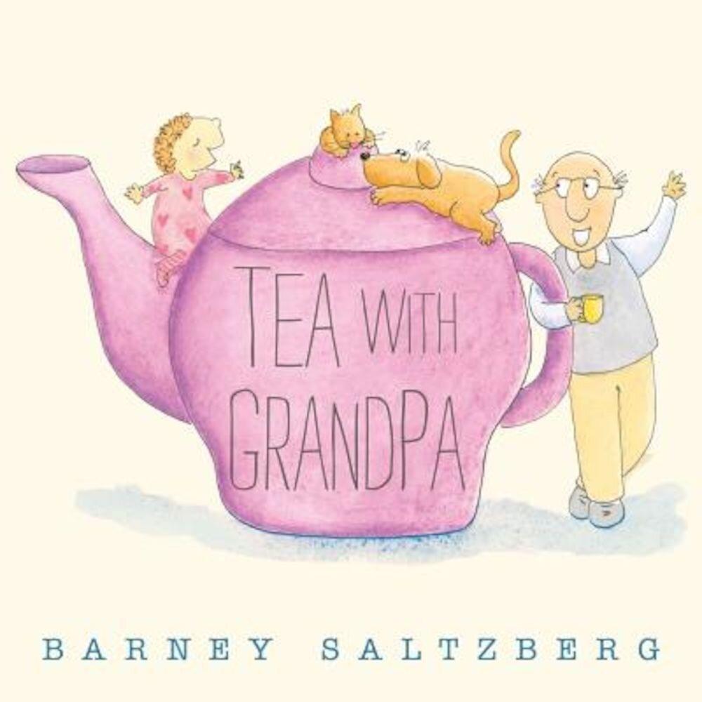 Tea with Grandpa, Hardcover