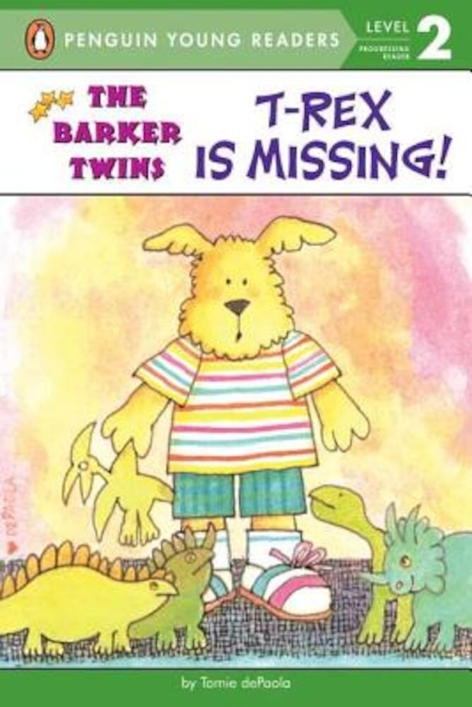 T-Rex Is Missing!: A Barkers Book, Paperback
