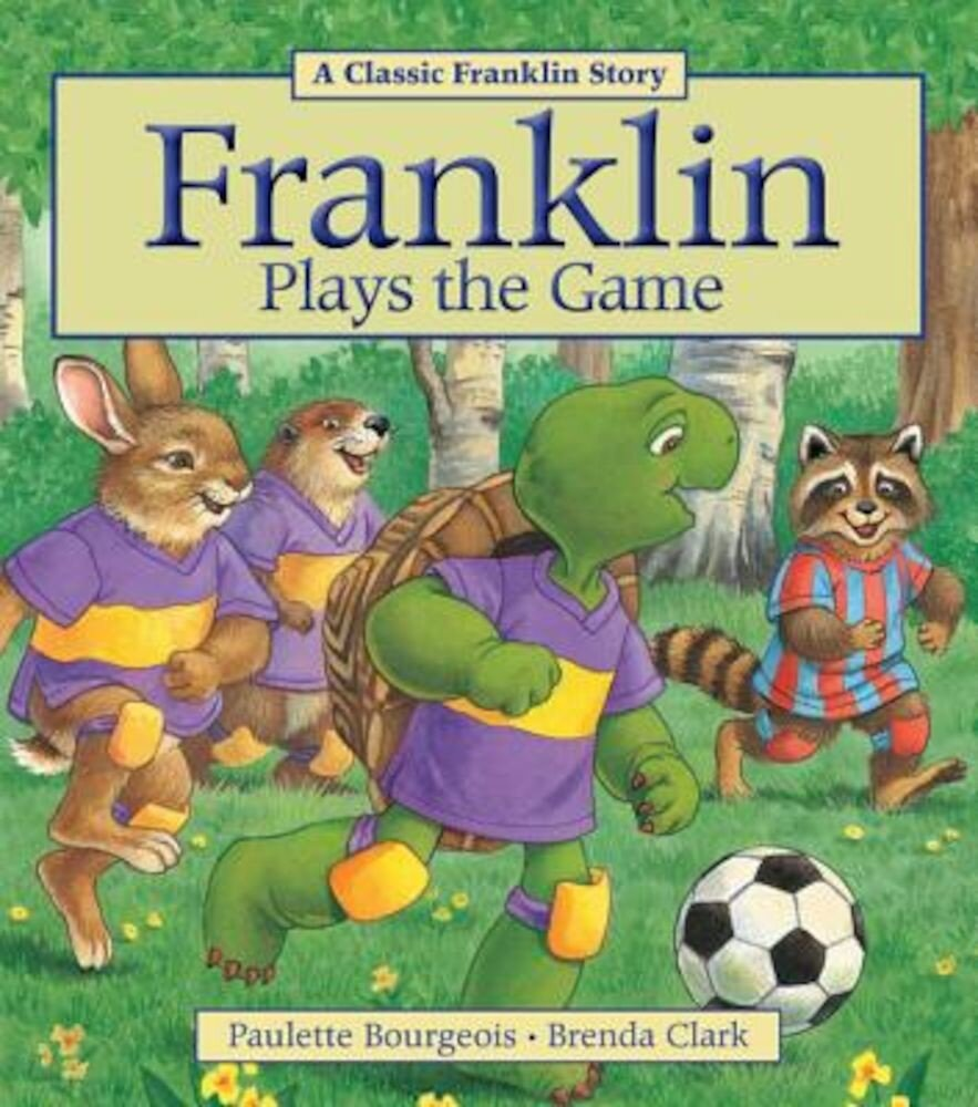 Franklin Plays the Game, Paperback