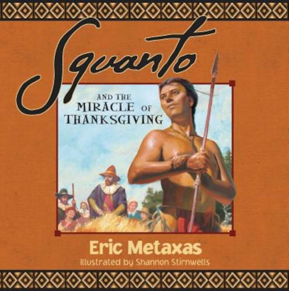 Squanto and the Miracle of Thanksgiving, Paperback