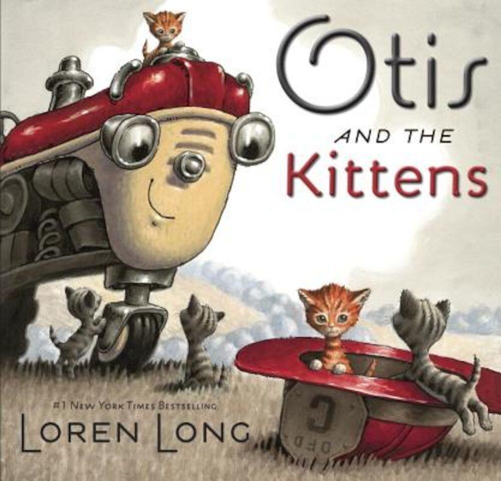 Otis and the Kittens, Hardcover