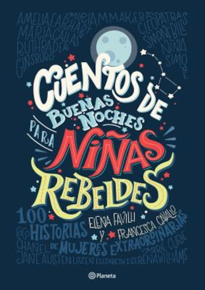 Cuentos de Buenas Noches Para Ninas Rebeldes = Good Night Stories for Rebel Girls, Paperback