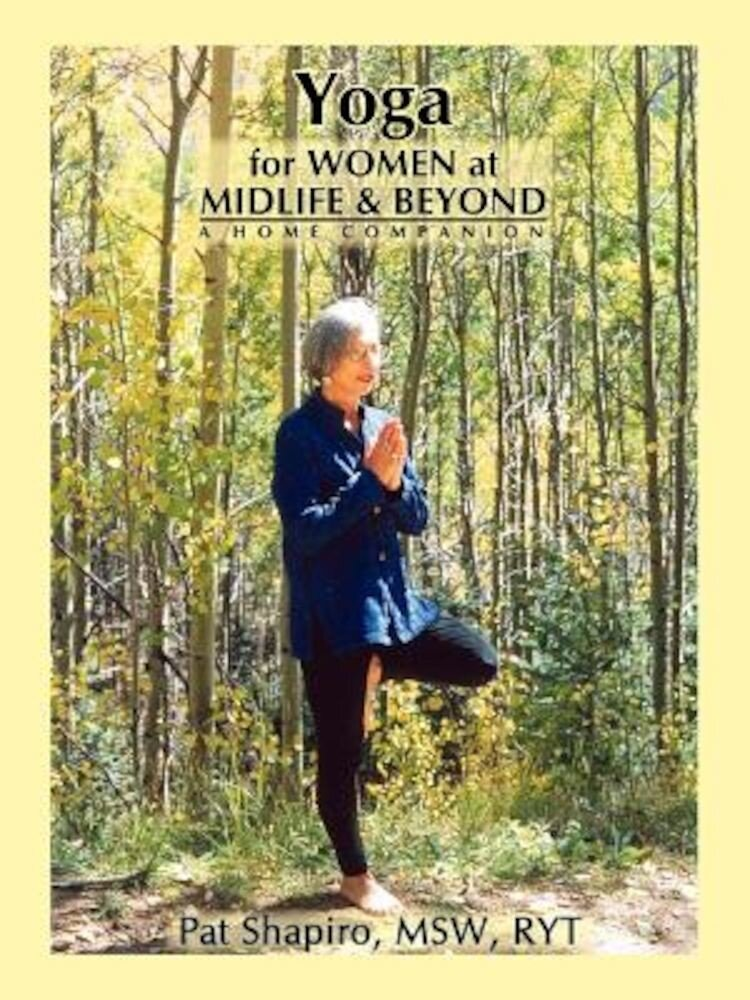 Yoga for Women at Midlife and Beyond, Paperback