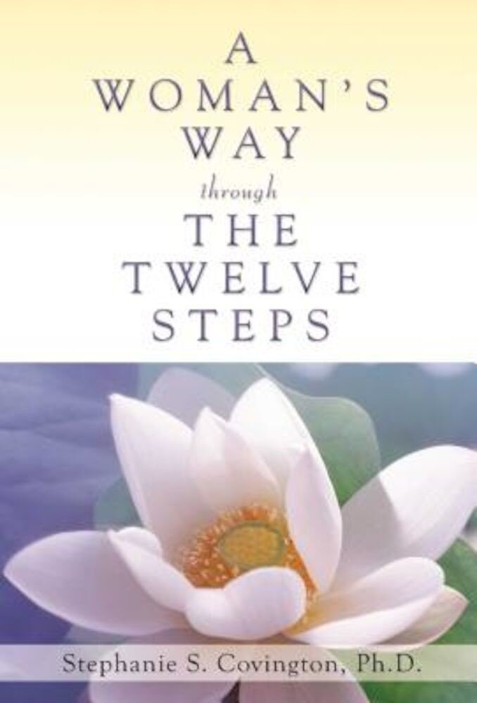 A Woman's Way Through the Twelve Steps, Paperback