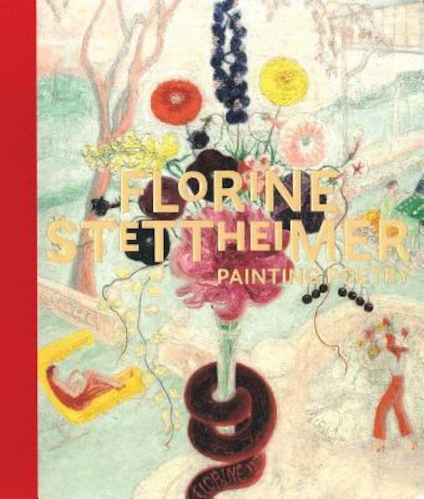 Florine Stettheimer: Painting Poetry, Hardcover